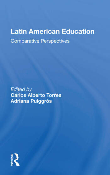 Latin American Education Comparative Perspectives book cover