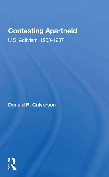 Contesting Apartheid U.s. Activism, 1960-1987 book cover