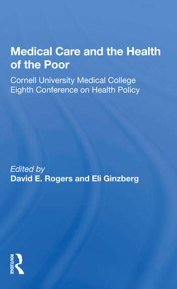 Medical Care And The Health Of The Poor book cover
