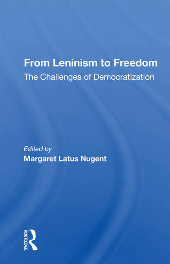From Leninism To Freedom The Challenges Of Democratization book cover