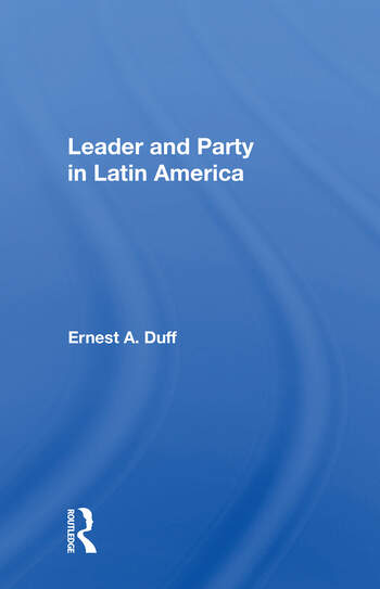 Leader And Party In Latin America book cover