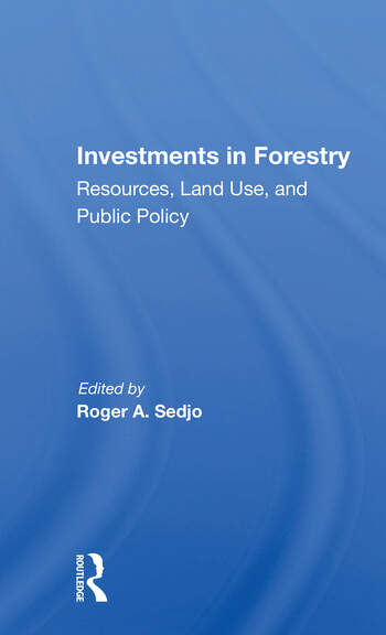 Investments In Forestry Resources, Land Use, And Public Policy book cover