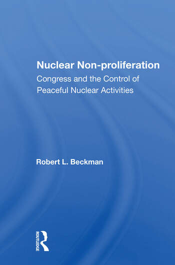 Nuclear Non-proliferation Congress And The Control Of Peaceful Nuclear Activities book cover