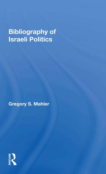 Bibliography Of Israeli Politics book cover
