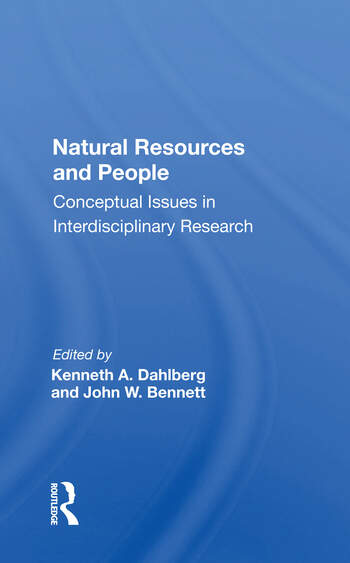 Natural Resources And People Conceptual Issues In Interdisciplinary Research book cover