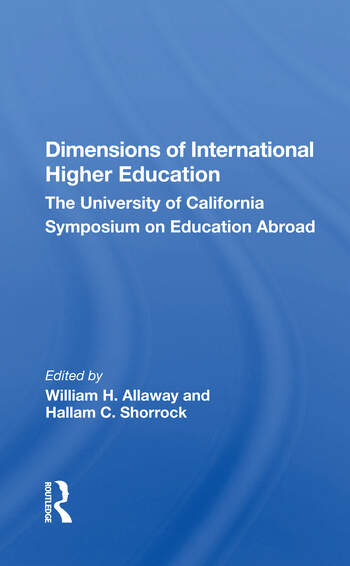 Dimensions Of International Higher Education The University Of California Symposium On Education Abroad book cover