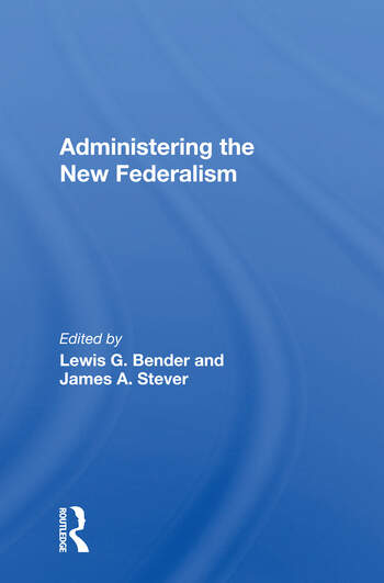 Administering The New Federalism book cover