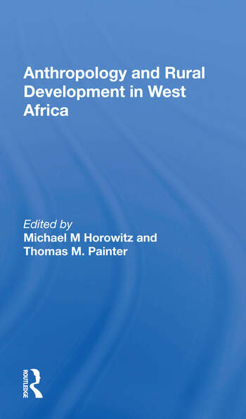 Anthropology And Rural Development In West Africa book cover