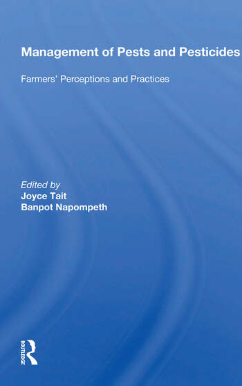 Management Of Pests And Pesticides Farmers' Perceptions And Practices book cover