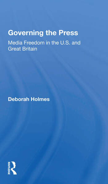 Governing The Press Media Freedom In The U.s. And Great Britain book cover