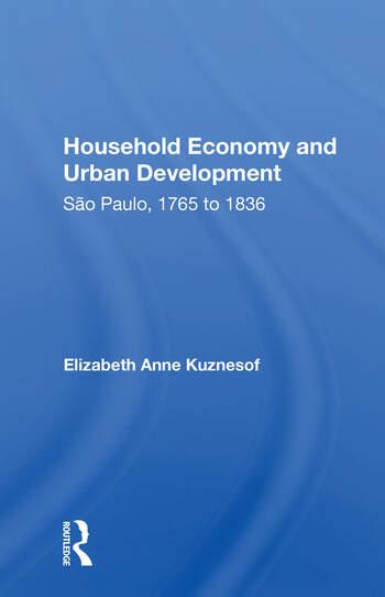 Household Economy And Urban Development Sao Paulo 1765-1836 book cover