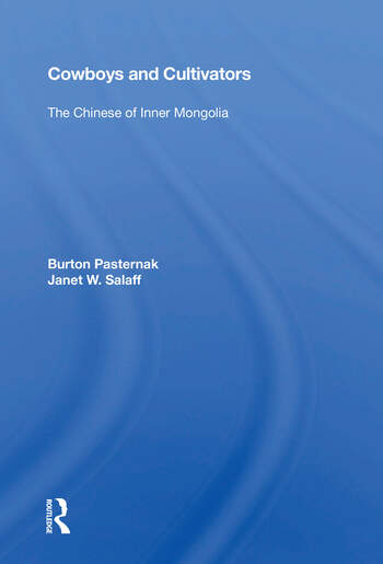 Cowboys And Cultivators The Chinese Of Inner Mongolia book cover