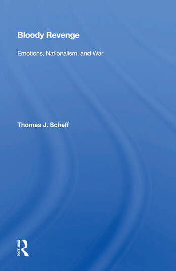 Bloody Revenge Emotions, Nationalism, And War book cover