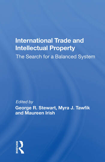 International Trade And Intellectual Property The Search For A Balanced System book cover