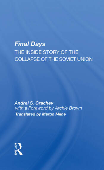 Final Days The Inside Story Of The Collapse Of The Soviet Union book cover