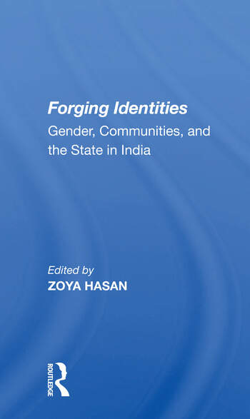 Forging Identities Gender, Communities, And The State In India book cover