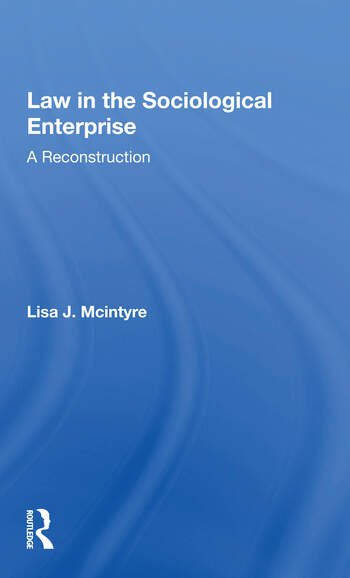 Law In The Sociological Enterprise A Reconstruction book cover