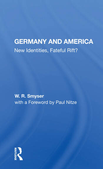 Germany And America New Identities, Fateful Rift? book cover