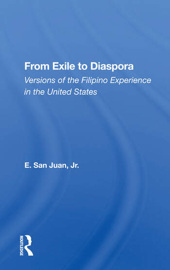 From Exile To Diaspora Versions Of The Filipino Experience In The United States book cover