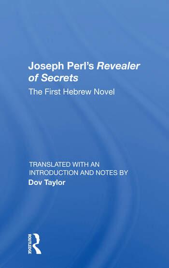 Joseph Perl's Revealer Of Secrets The First Hebrew Novel book cover