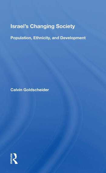 Israel's Changing Society Population, Ethnicity, And Development book cover