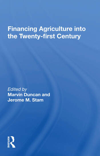 Financing Agriculture Into The Twenty-first Century book cover