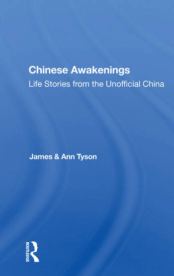 Chinese Awakenings Life Stories From The Unofficial China book cover
