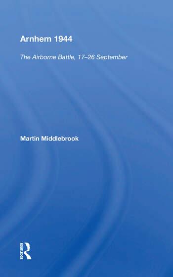 Arnhem 1944 The Airborne Battle book cover