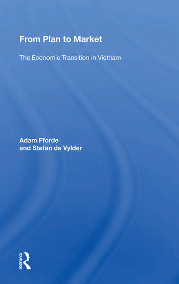 From Plan To Market The Economic Transition In Vietnam book cover