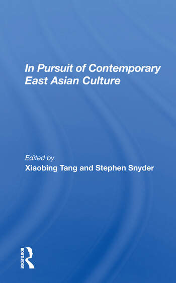 In Pursuit Of Contemporary East Asian Culture book cover