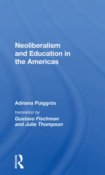 Neoliberalism And Education In The Americas book cover