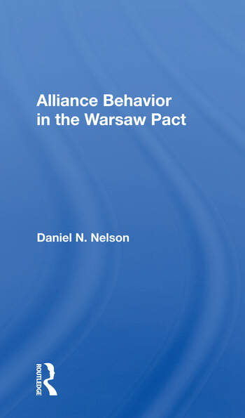 Alliance Behavior In The Warsaw Pact book cover