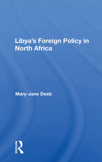 Libya's Foreign Policy In North Africa book cover