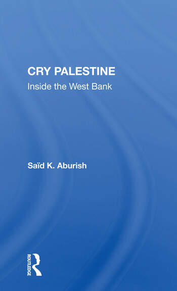 Cry Palestine Inside The West Bank book cover