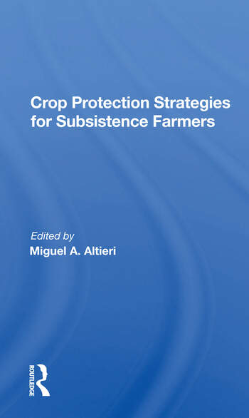 Crop Protection Strategies For Subsistence Farmers book cover