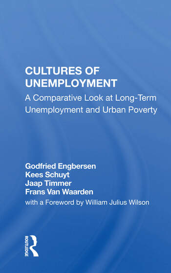 Cultures Of Unemployment A Comparative Look At Long-term Unemployment And Urban Poverty book cover