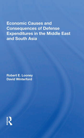 Economic Causes And Consequences Of Defense Expenditures In The Middle East And South Asia book cover