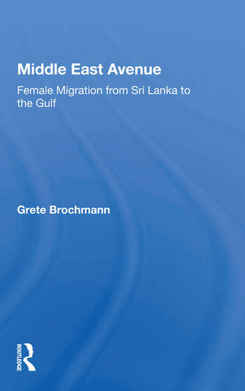 Middle East Avenue Female Migration From Sri Lanka To The Gulf book cover