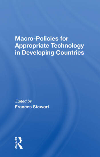 Macro Policies For Appropriate Technology In Developing Countries book cover