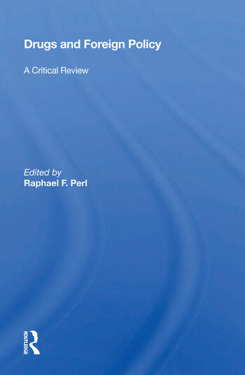 Drugs And Foreign Policy A Critical Review book cover
