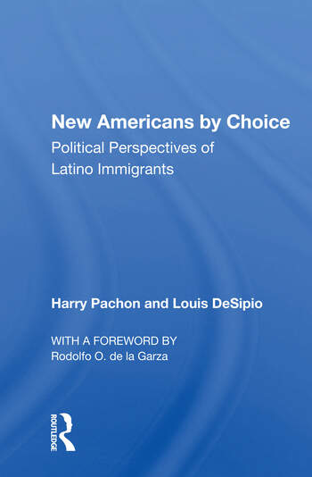 New Americans By Choice Political Perspectives Of Latino Immigrants book cover