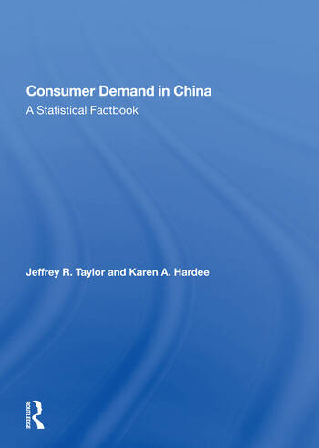 Consumer Demand In China A Statistical Factbook book cover