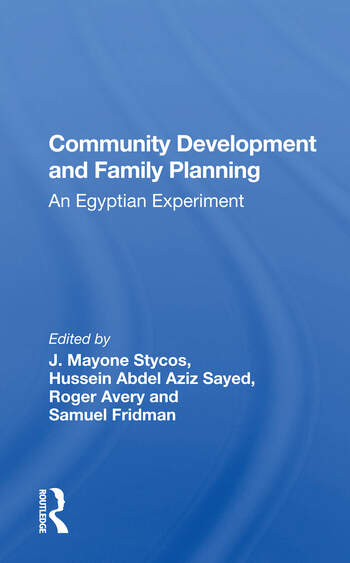 Community Development And Family Planning An Egyptian Experiment book cover