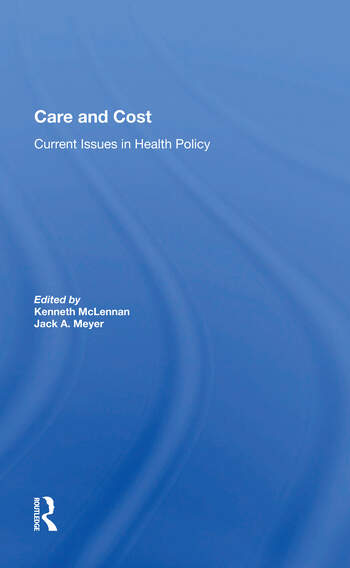 Care And Cost Current Issues In Health Policy book cover