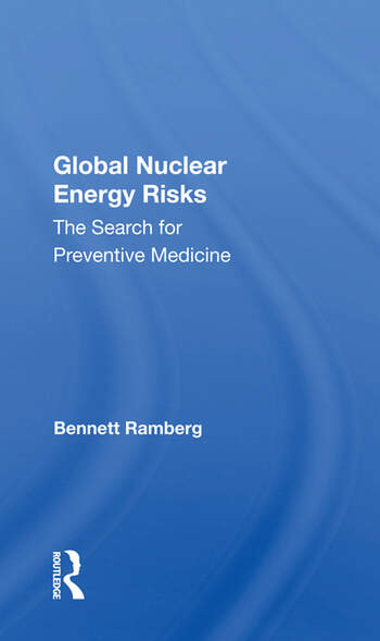 Global Nuclear Energy Risks The Search For Preventive Medicine book cover