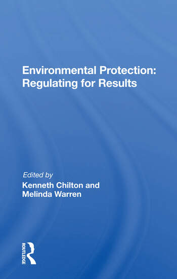 Environmental Protection Regulating For Results book cover