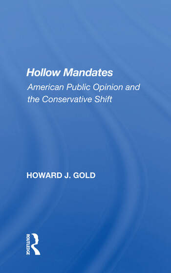Hollow Mandates American Public Opinion And The Conservative Shift book cover