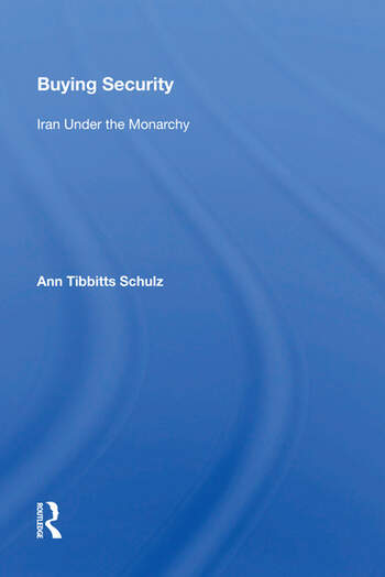 Buying Security Iran Under The Monarchy book cover