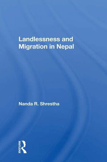 Landlessness And Migration In Nepal book cover