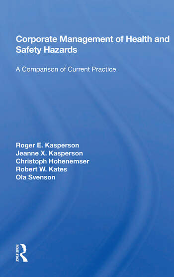 Corporate Management Of Health And Safety Hazards A Comparison Of Current Practice book cover